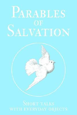 Parables of Salvation David T. Williams