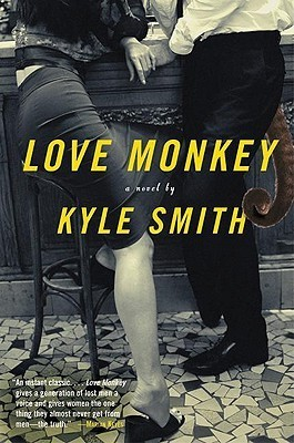 Love Monkey: A Novel  by  Kyle Smith