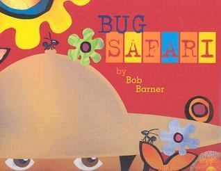 Bug Safari Bob Barner