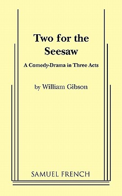 Two for the Seesaw William  Gibson