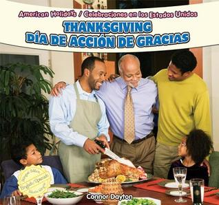 Thanksgiving/Dia de Accion de Gracias  by  Connor Dayton
