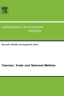 Tourism, Trade and National Welfare  by  Bharat R. Hazari