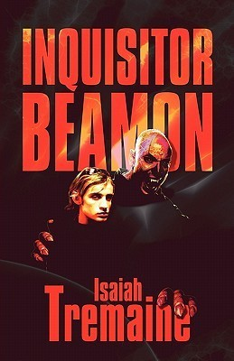 Inquisitor Beamon  by  Isaiah Tremaine