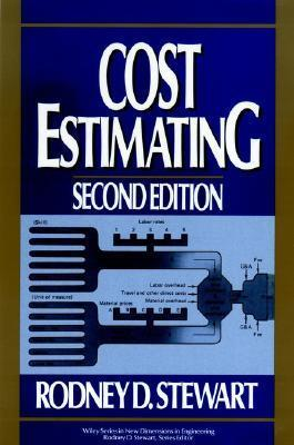 Cost Estimating  by  Rodney D. Stewart