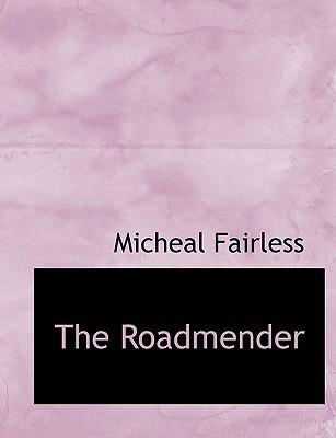 The Roadmender Micheal Fairless