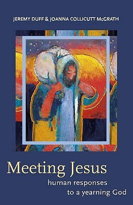 Meeting Jesus  by  Jeremy Duff