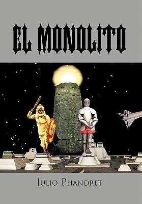 El Monolito  by  Julio Phandret