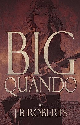 Big Quando  by  J.B. Roberts