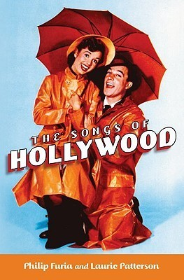 The Songs of Hollywood Philip Furia