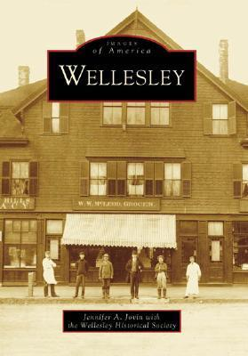 Wellesley  by  Jennifer A. Jovin