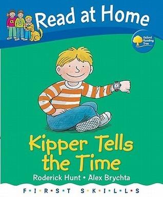 Kipper Tells The Time  by  Roderick Hunt