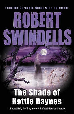 The Shade of Hettie Daynes  by  Robert Swindells