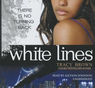White Lines (White Lines #1) Tracy Brown