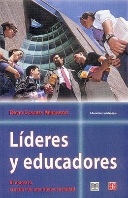 Liderazgo: Capacidades Para Dirigir David Casares Arrangoiz