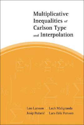 Multiplicative Inequalities Of Carlson Type And Interpolation Leo Larsson