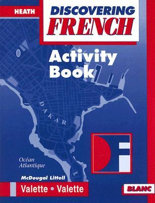 Discovering French Blanc Activity Book  by  Jean-Paul Valette
