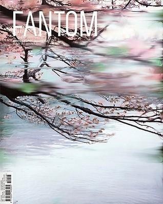 Fantom, Issue 6 - Winter 2011: Photographic Quarterly Cay Sophie Rabinowitz
