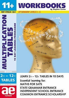 11+ Multiplication Tables (11+ Maths For Sats)  by  Stephen C. Curran
