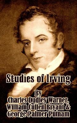 Studies of Irving  by  Charles Dudley Warner