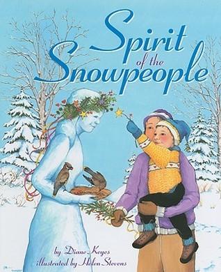 Spirit of the Snowpeople Diane Keyes