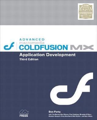 Advanced Macromedia Coldfusion MX Application Development Ben Forta