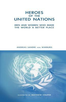 Heroes of the United Nations  by  Andreas Sandre von Warburg
