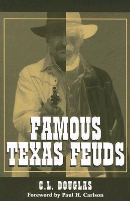 Famous Texas Feuds  by  C.L. Douglas