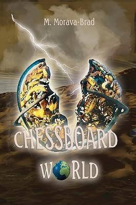Chessboard World M. Morava-Brad