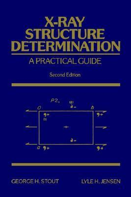 X-Ray Structure Determination 2e George H. Stout
