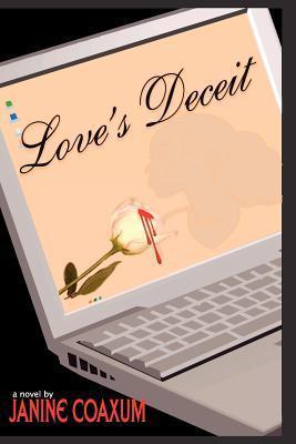 Loves Deceit Janine Coaxum