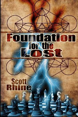Foundation for the Lost  by  Scott Rhine