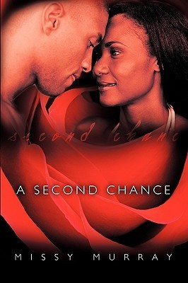 A Second Chance  by  Missy Murray