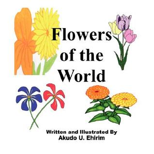 Flowers of the World Akudo Ehirim