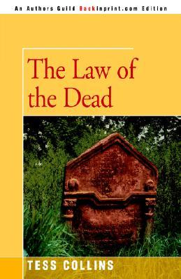 The Law Of The Dead  by  Tess Collins