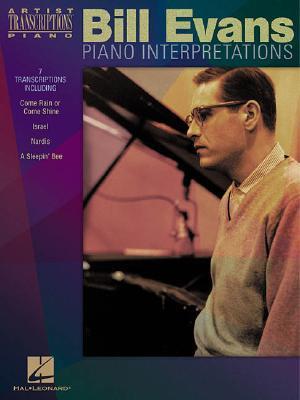 Bill Evans - Piano Interpretations: Piano Transcriptions Bill Evans