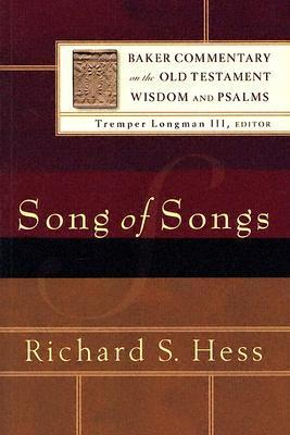 Song of Songs  by  Richard S. Hess
