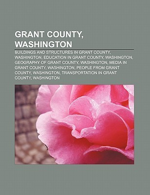 Grant County, Washington: Buildings and Structures in Grant County, Washington, Education in Grant County, Washington  by  Source Wikipedia