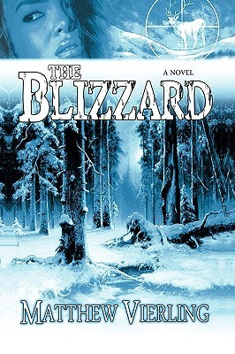 The Blizzard  by  Vierling Matthew Vierling