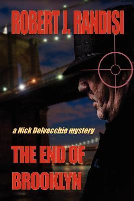 The End of Brooklyn  by  Robert J. Randisi