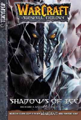 Shadows of Ice (WarCraft: The Sunwell Trilogy, #2)  by  Richard A. Knaak