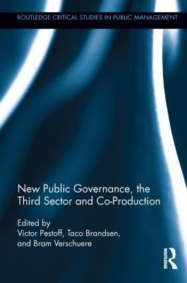New Public Governance, the Third Sector, and Co-Production  by  Victor A. Pestoff