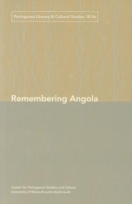 Remembering Angola Phillip Rothwell