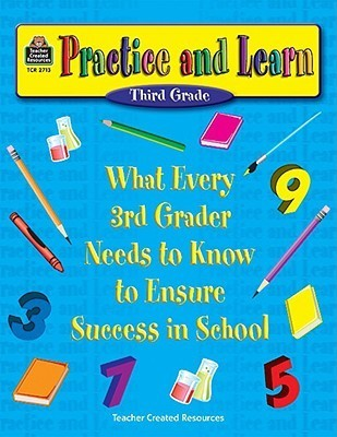 Practice and Learn Third Grade  by  Dona Herweck Rice