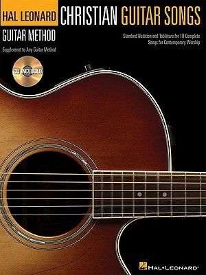 Christian Guitar Songs: Hal Leonard Guitar Method  by  Hal Leonard Publishing Company