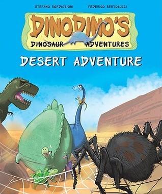 Desert Adventure  by  Stephen Bordiglioni