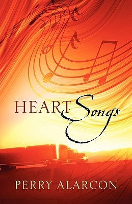 Heart Songs  by  Perry Alarcon