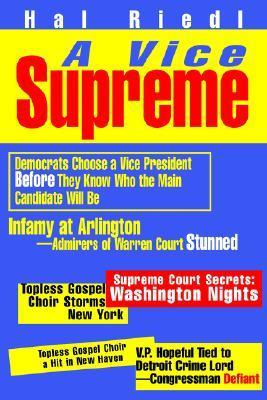 A Vice Supreme  by  Hal Riedl
