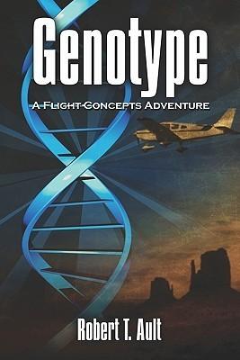 Genotype: A Flight Concepts Adventure Robert Ault