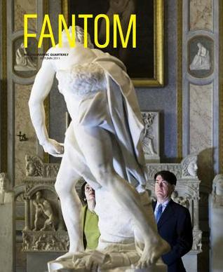 Fantom No. 8: Fall 2011: Photographic Quarterly  by  Cay Sophie Rabinowitz