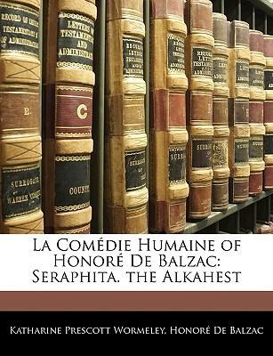 Seraphita. the Alkahest  by  Honoré de Balzac